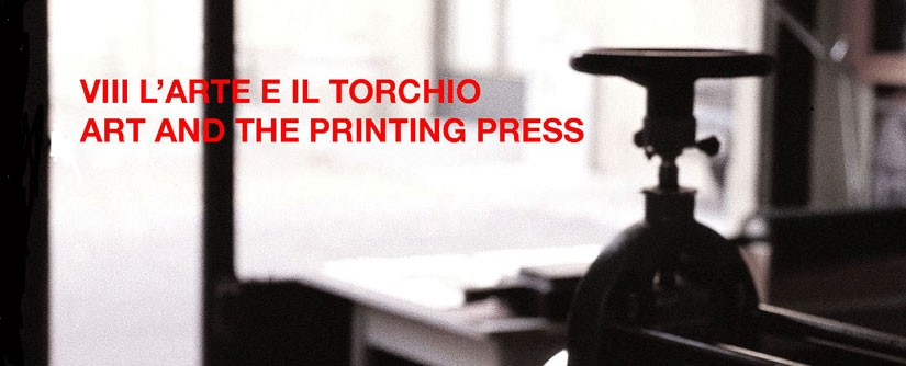 L´ARTE E IL TORCHIO/ART AND THE PRINTING PRESS